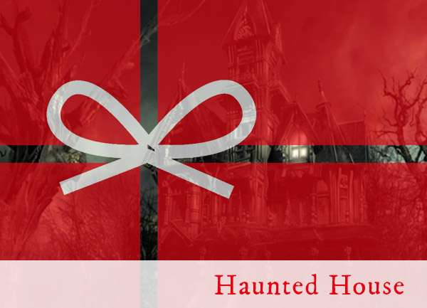 The Haunted House Gift Certificate