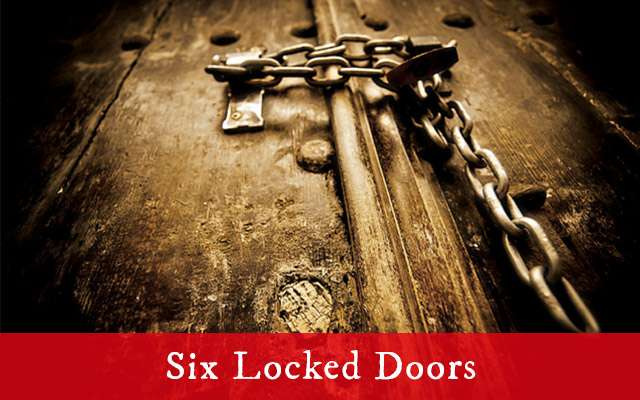 Six Locked Doors